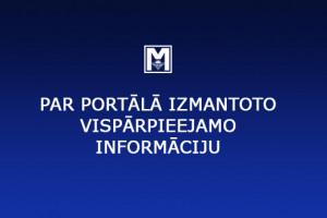 Par portālā izmantoto vispārpieejamo informāciju